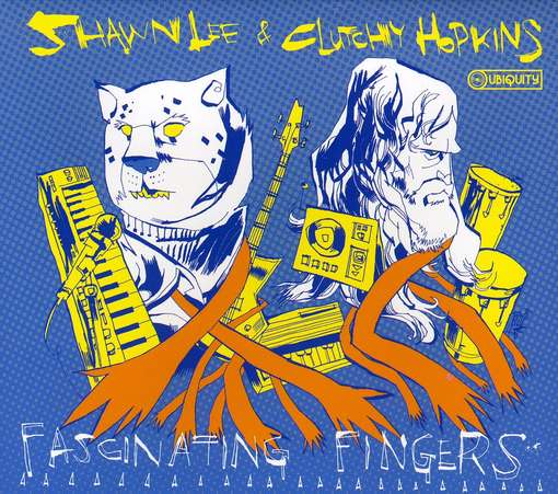 FASCINATING FINGERS-SHAWN LEE / CLUTCHY HOPKINS