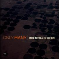 ONLY MANY-RALPH ALESSI / FRED HERSCH