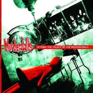 BEYOND THE VALLEY OF THE MURDERDOLLS-MURDERDOLLS