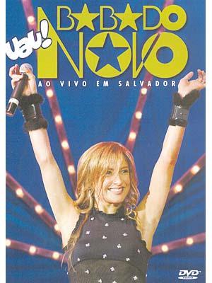 cd babado novo ao vivo em salvador 2004