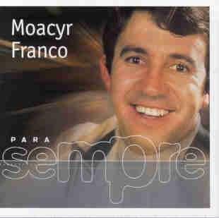 musicas antigas brasilieiras Moacyr Franco