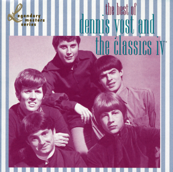 BEST OF DENNIS YOST & THE CLASSICS 4-CLASSICS IV / DENNIS YOST