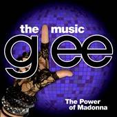 GLEE - THE MUSIC - THE POWER OF MADONNA-GLEE / OST