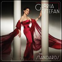STANDARDS-GLORIA ESTEFAN