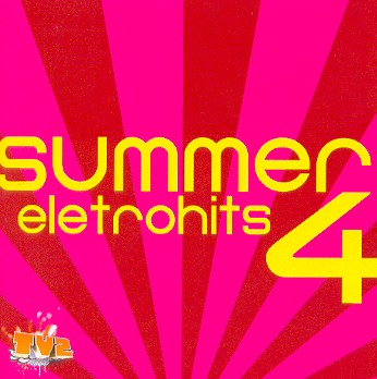 cd summer eletrohits 4
